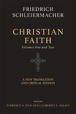 Christian Faith (Two-Volume Set): A New Translation and Critical Edition (Hardback)