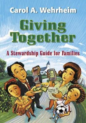 Giving Together: A Stewardship Guide for Families (Paperback)