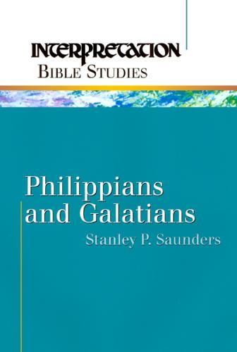 Philippians and Galatians - Interpretation Bible studies (Paperback)