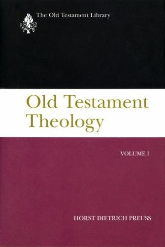 Old Testament Theology, Volume I - The Old Testament Library (Paperback)
