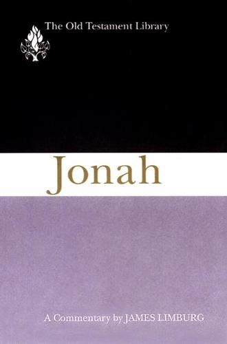 Jonah: A Commentary - The Old Testament Library (Paperback)
