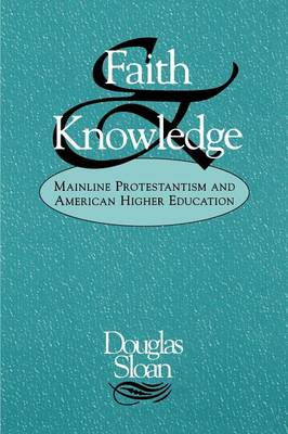 Faith and Knowledge (Paperback)