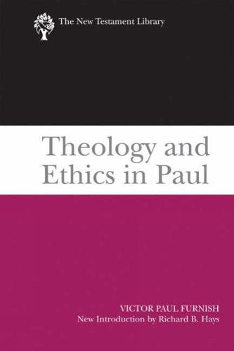 Theology and Ethics in Paul - The New Testament Library (Paperback)