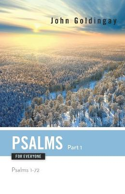 Psalms for Everyone, Part 1: Psalms 1-72 (Paperback)