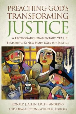 Preaching God's Transforming Justice: A Lectionary Commentary, Year B (Hardback)