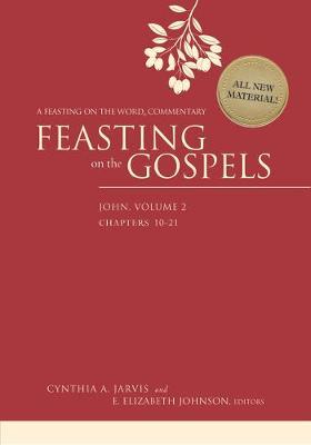 Feasting on the Gospels--John, Volume 2: A Feasting on the Word Commentary (Hardback)