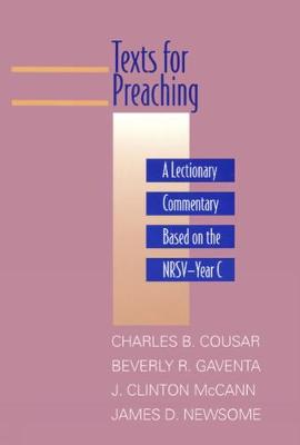 Texts for Preaching - Year C: A Lectionary Commentary Based on the NRSV (Paperback)