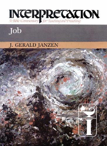 Job: Interpretation - Interpretation: A Bible Commentary for Teaching and Preaching (Paperback)