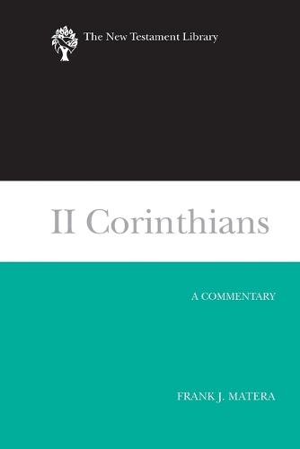 II Corinthians (2003): A Commentary - New Testament Library (Paperback)