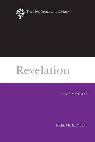 Revelation (2009): A Commentary - New Testament Library (Hardback)