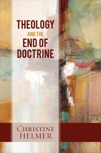Theology and the End of Doctrine (Paperback)