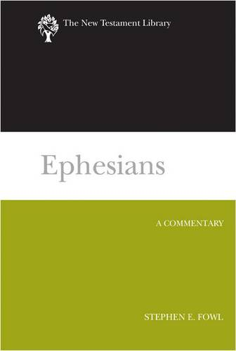 Ephesians (2012): A Commentary (Paperback)
