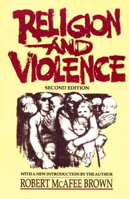 Religion and Violence, Second Edition (Paperback)