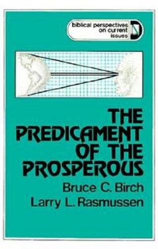 The Predicament of the Prosperous (Paperback)