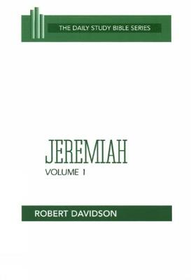 Jeremiah, Volume 1: Chapters 1-20 - Daily Study Bible (Paperback)