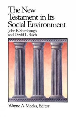 The New Testament in Its Social Environment - Library of Early Christianity (Paperback)