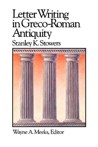 Letter Writing in Greco-Roman Antiquity - Library of Early Christianity (Paperback)
