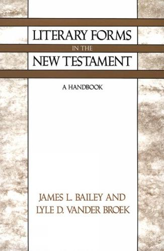 Literary Forms in the New Testament: A Handbook (Paperback)