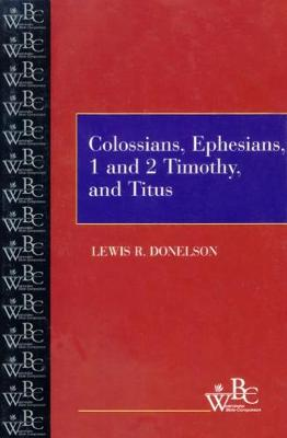 Cover Colossians, Ephesians, First and Second Timothy, and Titus - Westminster Bible Companion