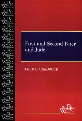 First and Second Peter and Jude - Westminster Bible Companion (Paperback)