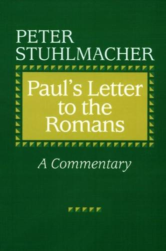 Paul's Letter to the Romans: A Commentary (Paperback)