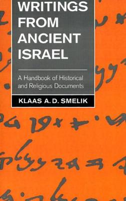 Writings from Ancient Israel: A Handbook of Historical and Religious Documents (Paperback)