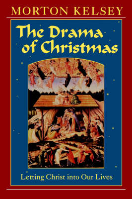 Drama of Christmas: Letting Christ into Our Lives (Paperback)