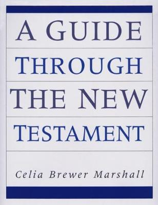 A Guide Through the New Testament (Paperback)