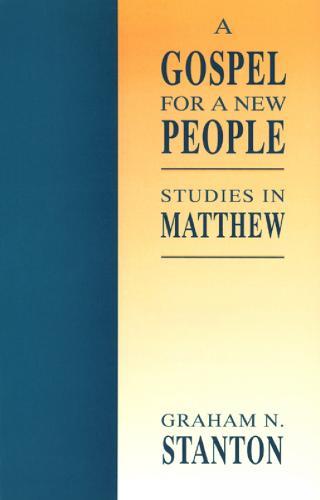 A Gospel for a New People: Studies in Matthew (Paperback)