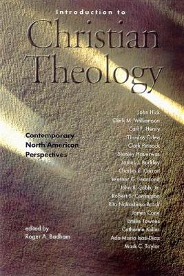 Introduction to Christian Theology: Comtemporary North American Perspectives (Paperback)