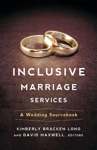 Inclusive Marriage Services: A Wedding Sourcebook (Paperback)