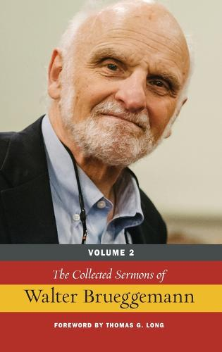 The Collected Sermons of Walter Brueggemann (Hardback)