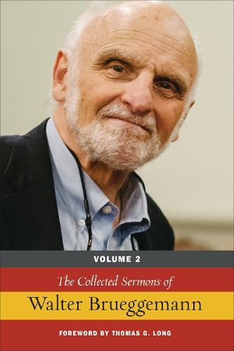 The Collected Sermons of Walter Brueggemann: Volume 2 (Paperback)