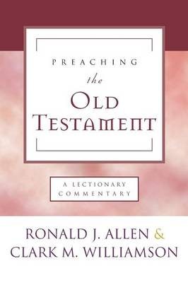 Preaching the Old Testament (Paperback)