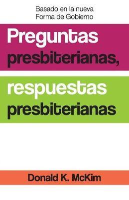 Presbyterian Questions, Presbyterian Answers, Spanish Edition (Paperback)