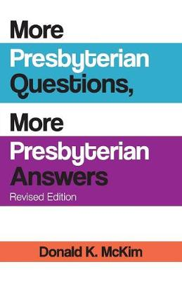 More Presbyterian Questions, More Presbyterian Answers, Revised Edition (Paperback)