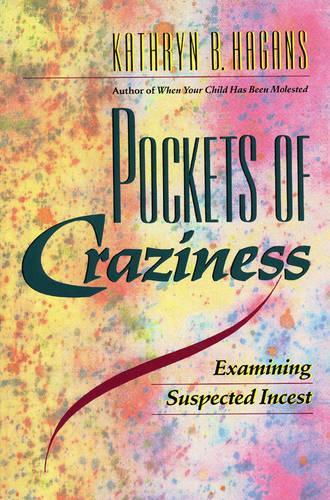 Pockets of Craziness: Examining Suspected Incest (Hardback)