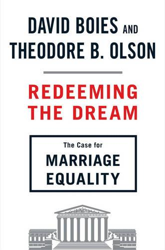 Redeeming The Dream: The Case for Marriage Equality (Hardback)