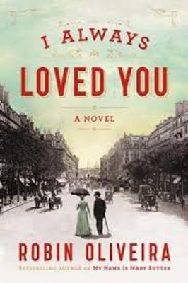 I Always Loved You: A Novel (Paperback)