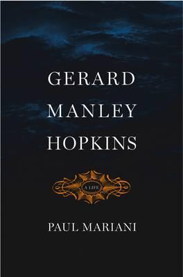 Gerard Manley Hopkins: A Life (Hardback)