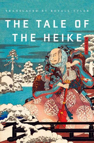 The Tale of the Heike (Hardback)