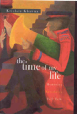 The Time of My Life: Memories, Anecdotes, Talk, Talk (Hardback)