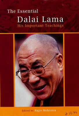The Essential Dalai Lama: His Important Teachings (Hardback)