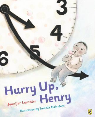 Hurry Up, Henry (Hardback)