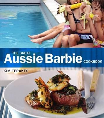 The Great Aussie Barbie Cookbook (Paperback)