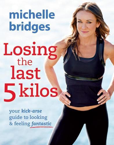 Losing The Last 5 Kilos (Paperback)