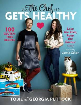 The Chef Gets Healthy (Paperback)