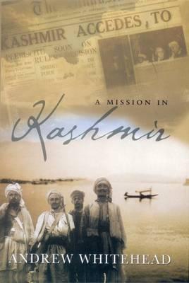 A Mission in Kashmir (Hardback)