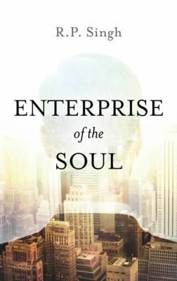 Enterprise of the Soul (Hardback)