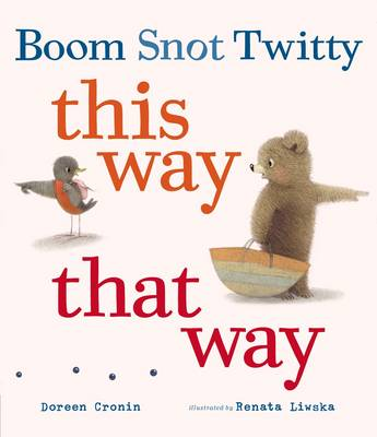 Boom Snot Twitty This Way That Way (Hardback)